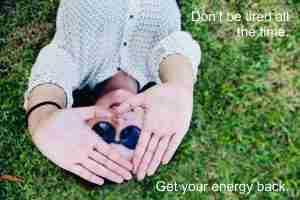 Get your energye back